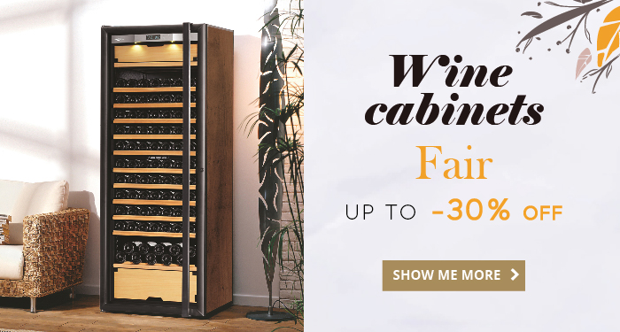 Wine Cabinets Fair: up to 30% off!