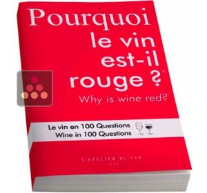 Why is wine red? L'ATELIER du VIN